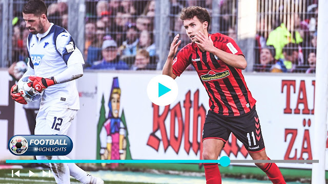 Freiburg vs Hoffenheim – Highlights