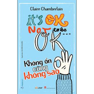 Không Ổn Cũng Không Sao (It's Ok Not To Be ... Ok) ebook PDF-EPUB-AWZ3-PRC-MOBI