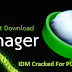 IDM Cracked For PC With Serial Key + Keygen Free Download 2020