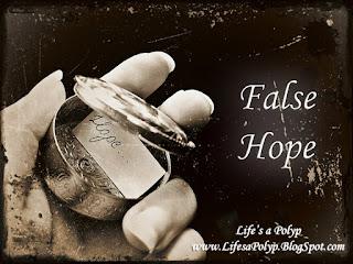 life's a polyp false hope
