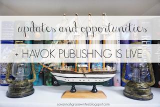 http://savannahgracewrites.blogspot.com/2018/10/updates-and-opportunities-havok.html