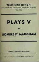 Plays V, 1935 Tauchnitz - W. Somerset Maugham