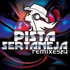 pista%2Bsertaneja%2Bremixes%2B2%2B %2Bsapo Pista Sertaneja 2   Remixes