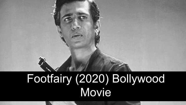 Footfairy (2020) Movie Download Leaked By Filmyzilla