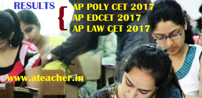 AP Polycet Results 2017 AP EDCET Results 2017 AP LAWCET Results 2017 Released