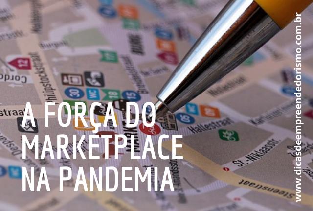 a força do marketplace na pandemia