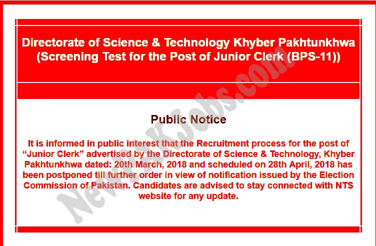 NTS Test for Junior Clerk is postponed, Directorate of Science and Technology KPK 2018
