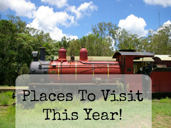 Places To Visit This Year!