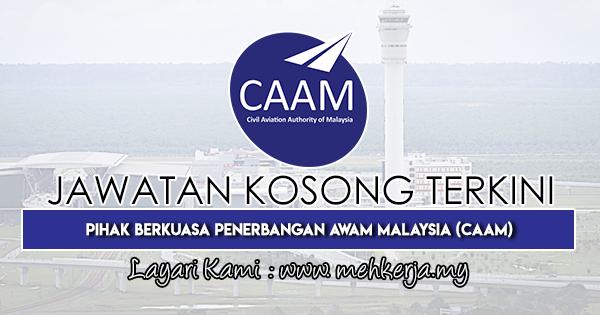 Jawatan Kosong Terkini 2019 di Pihak Berkuasa Penerbangan Awam Malaysia (CAAM)