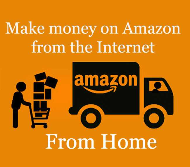 Make money on Amazon from the Internet.