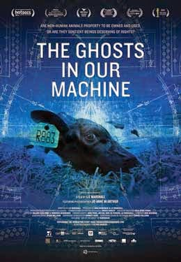 The Ghosts In Our Machine poster - Rörelse för djurrätt