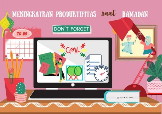meningkatkan produktifitas saat ramadan