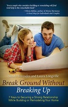 Break Ground without breaking up by Sandy Berenedes & Laura Longville book cover