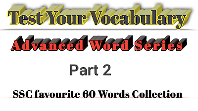 Fifty Advanced words for SSC Exams