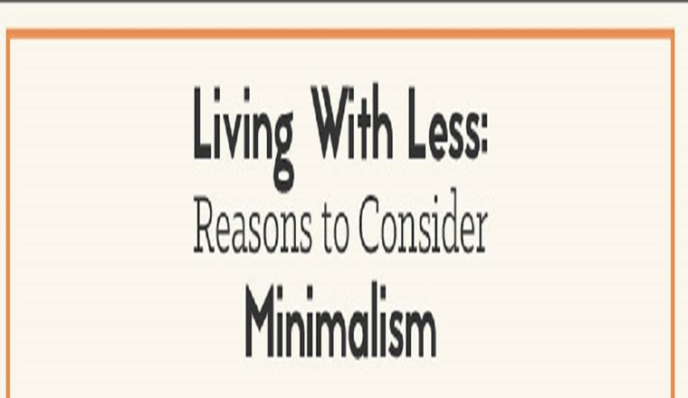 More From Less: A Beginner's Guide to the Minimalist Movement #infographic