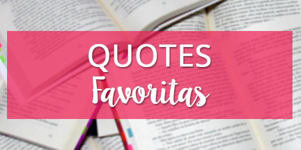 Quotes poderosas das minhas personagens favoritas #1