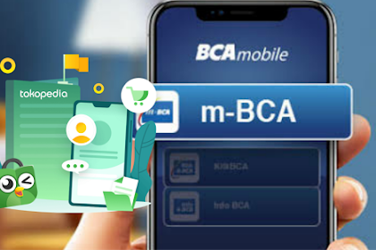 Cara Isi Pulsa Menggunakan BCA Mobile & Tokopedia