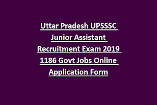 Uttar Pradesh UPSSSC Junior Assistant Recruitment Exam 2019 1186 Govt Jobs Online Application Form
