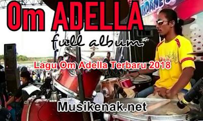 download lagu om adella terbaru 2018