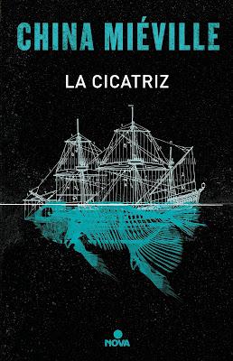 LIBRO - La cicatriz China Miéville (Nova - 7 Junio 2017) Literatura - Novela - Thriller - Fantasía COMPRAR ESTE LIBRO EN AMAZON ESPAÑA