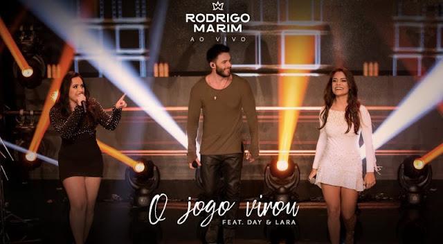Rodrigo Marim - O Jogo Virou  Part. Day e Lara