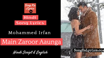 main-zaroor-aaunga-lyrics