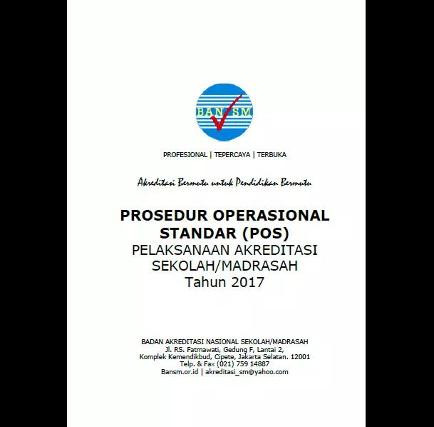 POS Pelaksanaan Akreditasi Sekolah Madrasah Tahun 2017