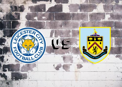 Leicester City vs Burnley  Resumen