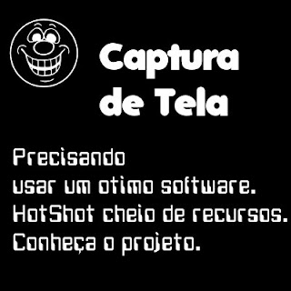 Precisando de software para capturar tela