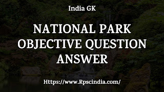 national-park-objective-question-answer