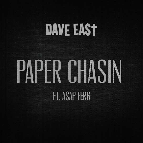 Dave East - Paper Chasin (feat. A$AP Ferg) - Single Cover