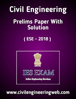 Civil Engineering IES Prelims Exam Paper Solution pdf download free