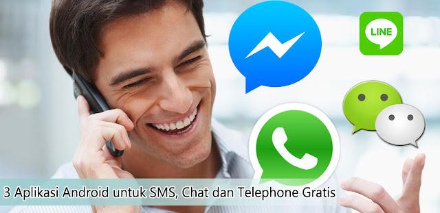 Aplikasi Android untuk SMS, Chat dan Telephone Gratis