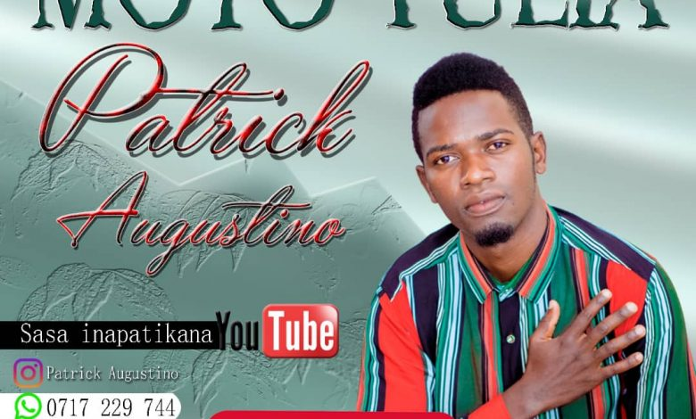 AUDIO: Patrick Augustino – Moyo Tulia #Arewapublisize
