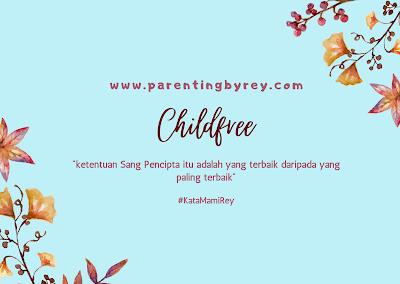 Memilih hidup dengan childfree