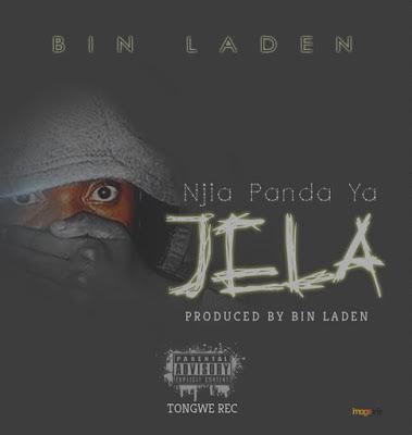 Bin Laden - Njia Panda Ya Jela