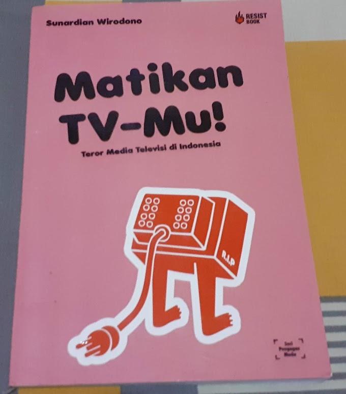Review Buku Matikan TV-Mu