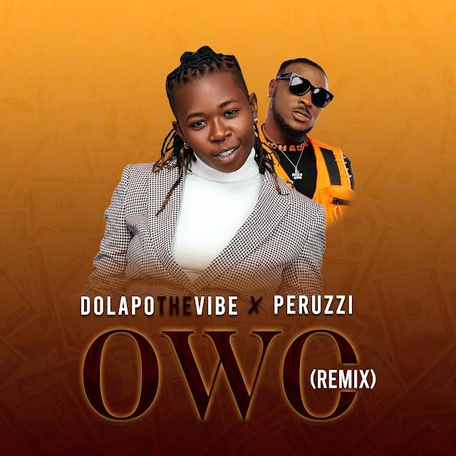 DolapoTheVibe x Peruzzi- OWO Remix