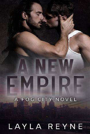 A New Empire | Fog City #3 | Layla Reine