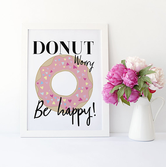 https://www.etsy.com/uk/listing/600253888/donut-worry-be-happy?ref=listing-shop-header-1