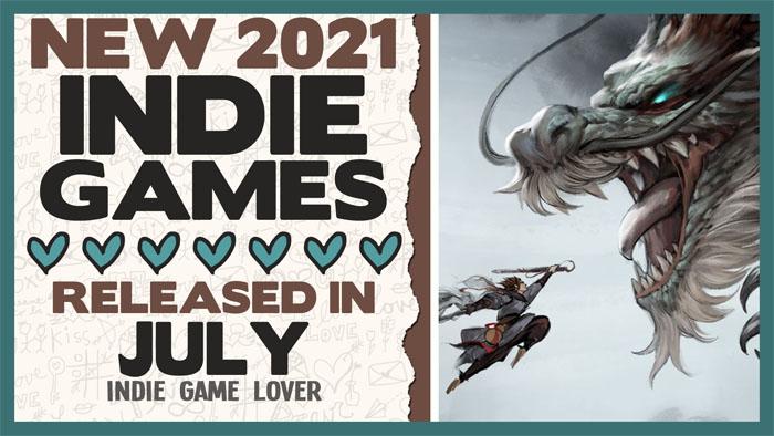 New Indie Games ❤ July 2021 | Part 3