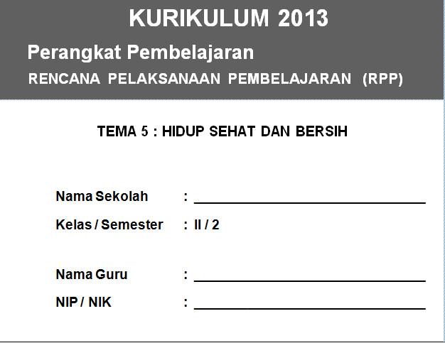 RPP K13 SD KELAS 2 SEMESTER 2 - Hidup Sehat dan Bersih