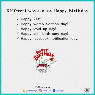 "Different ways to say ""happy Birthday""   Belated happy birthday"