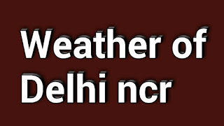 the weather of delhi ncr