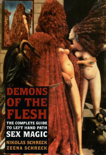 Demons of the Flesh