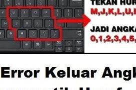 Mengatasi Keyboard Komputer Tertukar Huruf dengan Angka