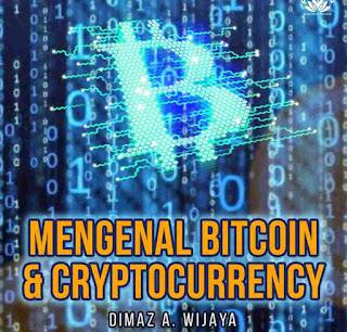 Mengenal Bitcoin dan Cryptocurrency Karya Dimaz Ankaa Wijaya PDF