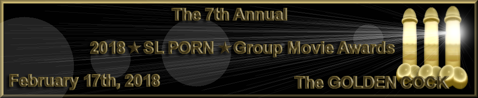 * SL PORN * Group Movie Awards