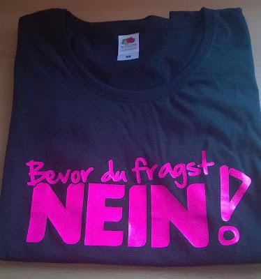 Schwarzes Shirt mit Pinker Schrift (Bevor du fragst Nein!)
