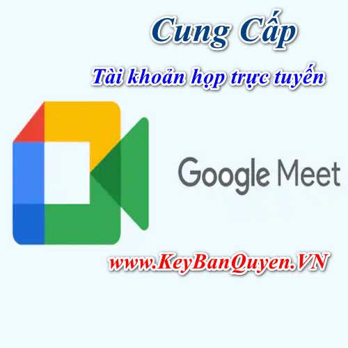 Bán tài khoản họp Online Google Meeting, Tài khoản họp từ xa, tài khoản họp trực tuyến.